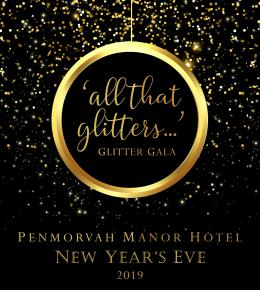 """All that Glitters..."" New Year's Eve Glitter Gala Penmorvah Manor"