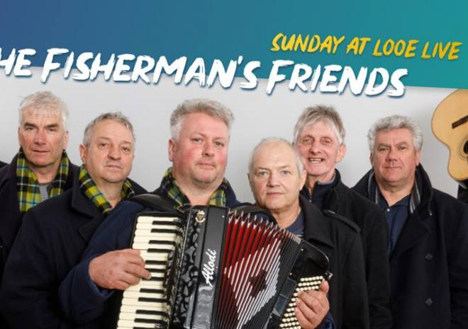 Fisherman's Friends, Looe Live