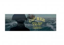 Captain Bligh: Myth, Man, Mutiny - National Maritime Museum, Falmouth, Cornwall