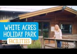 Facilities at White Acres Holiday Park